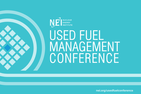 NEI Used Fuel Management Conference
